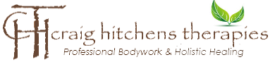 Professional Remedial Massage Therapy  & Holistic Healing  – Craig Hitchens Therapies